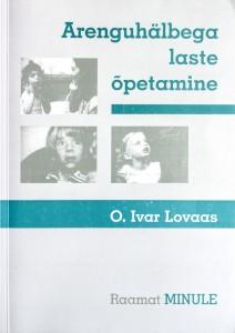 O Ivar Lovaas Raamat Minule