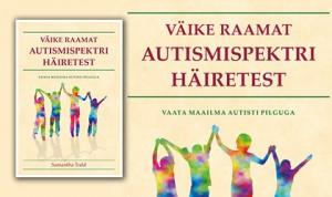 Väike raamat autismispektrihäiretest
